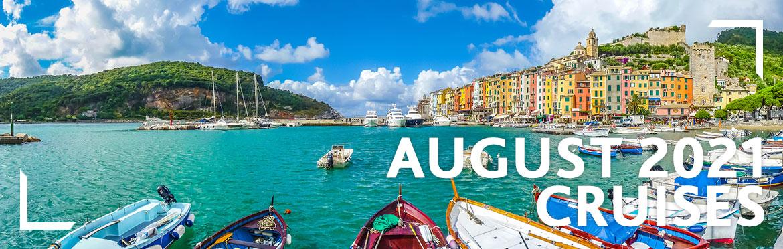 August 2021 Cruises