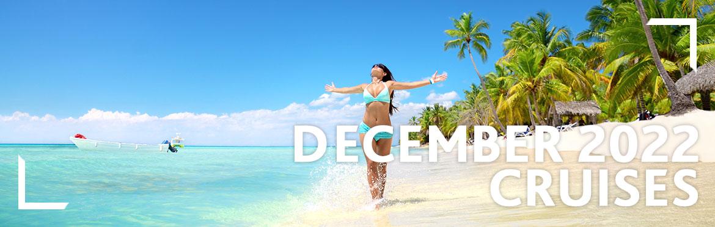 December 2022 Cruises