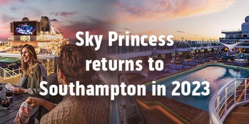 Sky Princess Returns To Southampton in 2023